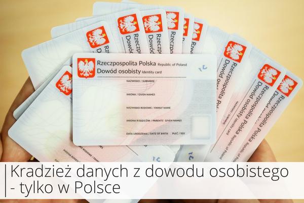 Kradzież danych z dowodu osobistego – tylko w Polsce