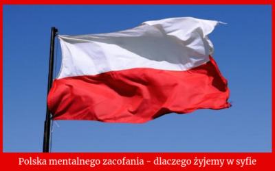 Polska mentalnego zacofania – czyli syf jaki sami sobie stworzyliśmy