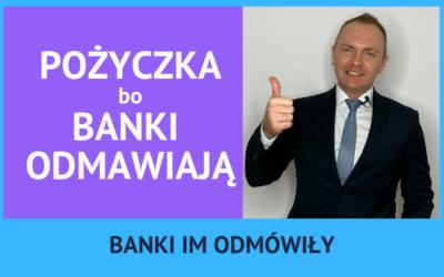 Jak dostać kredyt jeśli banki odmawiają – decyzja w 6 godzin.