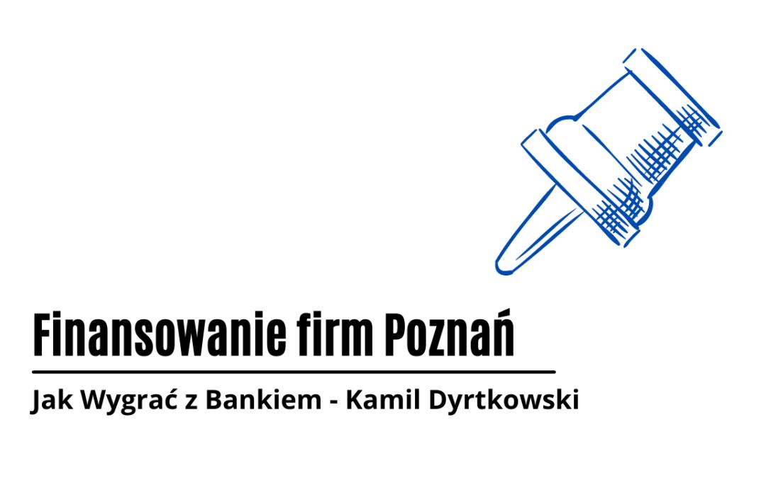 Finansowanie firm Poznań